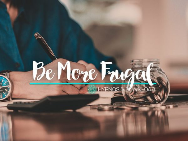 Be Frugal Hypnosis Download